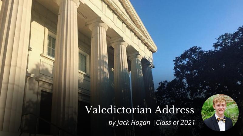 Valedictorian Address | Jack Hogan | Class of 2021